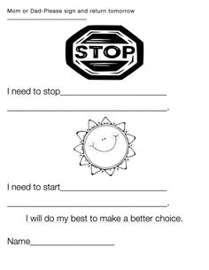 A child would fill this out and reflect on their choices.  The paper is sent home, signed, and returned.