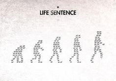 99 Steps of Progress - Life sentence by maentis 99 Steps, Evolution Tattoo, Life Sentence, Illustrations, Satire, Sentences, France, Comfort Zone, Logos