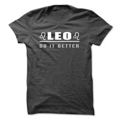(Tshirt Amazing T-Shirt) Leo do it better Discount Today Hoodies, Funny Tee Shirts