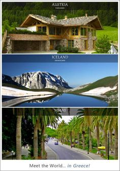 Meet the world in Greece ~ Austria Iceland Miami Places Around The World, Oh The Places You'll Go, Travel Around The World, Around The Worlds, Life Is Beautiful, Beautiful Places, Paradise On Earth, World Images, Heaven On Earth