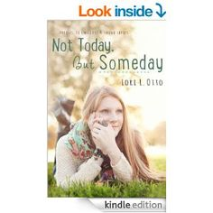 4.5 STARS 95 REVIEWS Amazon.com: Not Today, But Someday (Emi Lost & Found) eBook: Lori L. Otto, Christi Allen Curtis: Kindle Store