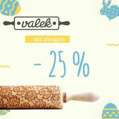 Hapy Holidays ! Easter Sale !!! Easter is coming and a hudge sale for all your favourites Valek deisgns - 25% for every Rolling Pin!