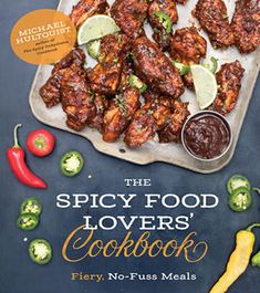 The Spicy Food Lovers' Cookbook, by Michael Hultquist - Chili Pepper Madness Jalapeno Recipes, Spicy Recipes, Curry Recipes, Chili Recipes, Seafood Recipes, Mexican Food Recipes, Slow Cooker Recipes, Cooking Recipes, Easy Recipes