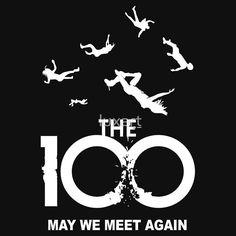 The 100 - May We Meet Again