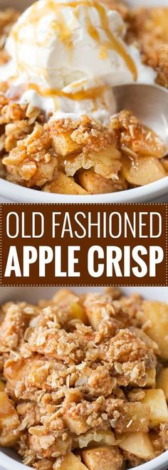 *** Old Fashioned Easy Apple Crisp - Chopped apples, cinnamon, brown sugar, and the best crispy oat topping, baked into the ultimate Fall dessert! Top with a scoop of ice cream and salted caramel for the perfect treat! Apple Crisp Topping, Apple Crisp Easy, Apple Crisp Recipes, Apple Crisp With Oats, Apple Crisp Healthy, Best Apple Crisp Recipe, Caramel Apple Crisp, Easy Apple Crumble, Apple Baking Recipes