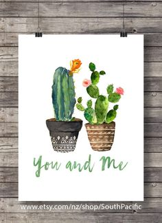 Cacti You and Me | Valentine Cacti | Watercolor cactus | typography hand lettered cosy decor Printable wall art