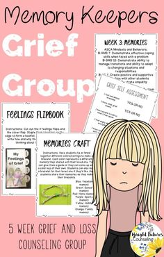 Grief Group for elementary school counseling