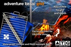 ATG Adventure BBQ grid  Not all grids are made equally. Our collapsible grid is a South African quality product and the ideal companion. From hikers, cyclist, backpackers, globetrotters to 4x4 campers. The grid can be completely dismantled, pivoted and the height and depth adjusted to any level. Go on light weight adventures, explore without limits.  Barbecuing in the outdoors made easy. Only 700grams and 35cm x 21cm packed!