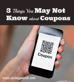 3 Things You May Not Know about Coupons. Use this information to help you get the most out of your coupons. #coupons #couponing -Earning and Saving with Sarah Fuller
