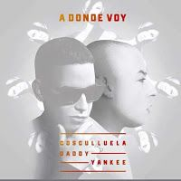 Cosculluela - A Donde Voy ft Daddy Yankee