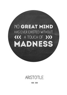 Aristotle. I'm a huge fan Love his quotes