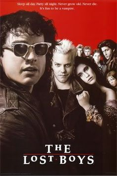 """The Lost Boys (1987)- Best '80s vampire mullet movie ever. One one of my favorite movies. Backed by a killer soundtrack, punk rock-looking vampires roam the beaches of Santa Carla at night. Who best to stand up to them then Corey Haim and Corey Feldman? It's funny and quirky. The director added glitter to the blood, so sparkly vamps before there were sparkly vamps. Absolutely watch this movie. You will be shouting, """"Death by stereo!"""" and, """"You're eating maggots, Michael,"""" in no time."""