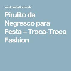 Pirulito de Negresco para Festa – Troca-Troca Fashion