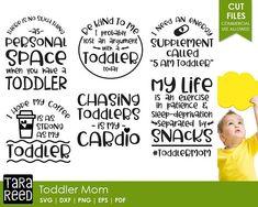 Toddler Mom svg / Toddlers / Mom Humor svg / Mom svg / Motherhood svg / svg bundle / svg files / svg for cricut / svg for silhouette