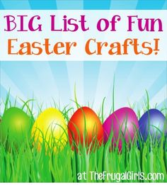 BIG List of Fun Easter Crafts! ~ from TheFrugalGirls.com ~ it's time for some crafty Easter inspiration! #craft #thefrugalgirls