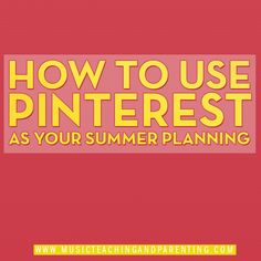 Summer Teacher Planning Tips