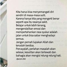Reminder Quotes, Self Reminder, Muslim Quotes, Islamic Quotes, Cinta Quotes, Wattpad Quotes, Religion Quotes, Quotes Galau, Broken Quotes