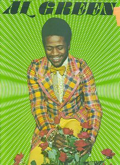 Al Green. Lawd a lifetime or two ago u would have been MINE AL!