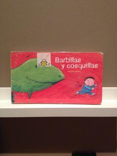 Barbillas y cosquillas  Bonitos versos, para interpretarlo a la vez de la lectura. 3-4 años