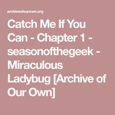catcth us if you can chapter Summary and reviews of catch me if you can by frank abagnale,  chapter 1 the fledgling a man's  (us only) find books by time.