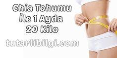 Tutarlı BiLGi Chia Tohumu İle 1 Ayda 20 Kilo Verin Shape