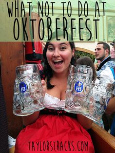 A funny take on what not to do at Oktoberfest. ******************************************** Oktoberfest | Oktoberfest party | Oktoberfest outfit | Oktoberfest travel  | Oktoberfest tips | Germany travel | Germany Oktoberfest | Germany bucket list | Things to do in Germany |  Munich Germany | Munich travel | Things to do in Munich | German beer | Festivals around the world