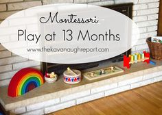 The Kavanaugh Report: Montessori Play at 13 Months