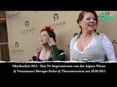 Oktoberfest 2015 - Day 10: Impressionen Aigner @ Vinzenmurr Metzger Stubn mit Sandra - YouTube