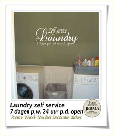 Decoratie sticker: Muurtekst: Zelf service Laundry 7 dagen p.w. 24 uur p.d. open plakletters decoratie sticker