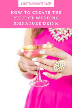 How to create the perfect wedding signature drink
