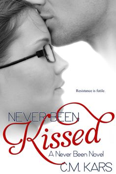 A favorite of The Inspired Parent: Never Been Kissed: A Never Been Novel by C. Kars Fun, interesting plot line with a few twists & turns. Didn't want to put it down so I could see how it resolved (happy ending, of course). Kiss Books, Got Books, Books To Read, Book 1, The Book, Never Been Kissed, Good Readers, Thing 1, Beach Reading