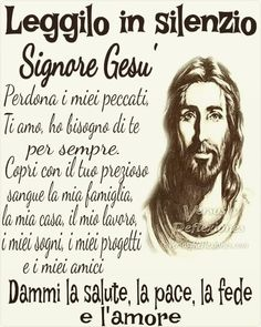 Benediction Prayer, True Faith, Religious Education, Italian Language, Morning Prayers, Jesus Loves Me, Religious Quotes, Madonna, Life Quotes
