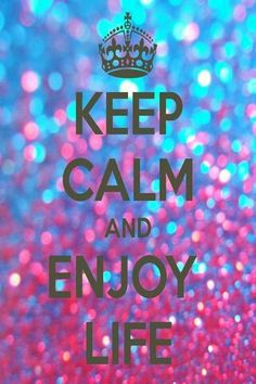 KEEP CALM AND ENJOY LIFE. Another original poster design created with the Keep Calm-o-matic. Buy this design or create your own original Keep Calm design now. Keep Calm Posters, Keep Calm Quotes, Smile Quotes, Inspirational Quotes Pictures, New Quotes, Enjoy Quotes, Motivational Sayings, Qoutes, Funny Quotes