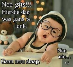 Good Night Blessings, Good Night Wishes, Good Night Sweet Dreams, Goeie Nag, Good Night Image, Afrikaans, Positive Thoughts, Poems, Positivity