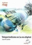 Teleperiodismo en la era digital / José María Castillo http://encore.fama.us.es/iii/encore/record/C__Rb2533779?lang=spi