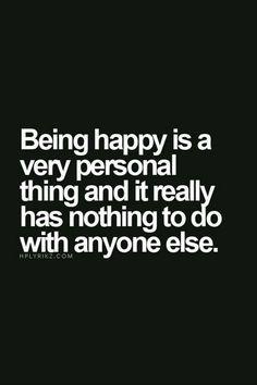 happy !! - motivational quote