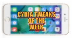 CYDIA TWEAKS OF THE WEEK!! #jailbreak #cydia #iPhone #apple