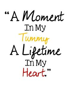 Printable A Moment In My Tummy A Lifetime In My Heart