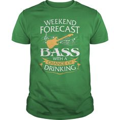 This Shirt Makes A Great Gift For You And Your Family.  Weekend Forecast Bass Guitar With A Chance Of Drinking .Ugly Sweater, Xmas  Shirts,  Xmas T Shirts,  Job Shirts,  Tees,  Hoodies,  Ugly Sweaters,  Long Sleeve,  Funny Shirts,  Mama,  Boyfriend,  Girl,  Guy,  Lovers,  Papa,  Dad,  Daddy,  Grandma,  Grandpa,  Mi Mi,  Old Man,  Old Woman, Occupation T Shirts, Profession T Shirts, Career T Shirts,