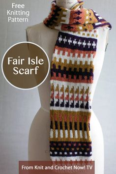 Free Knitting Pattern Download -- This Fair Isle Scarf, designed by Irina Poludnenko, is featured in episode 309 of Knit and Crochet Now! TV. Learn more here: http://www.knitandcrochetnow.com