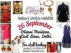 The latest trends standout pieces and the must have sparkles for every look only at #Aanann - #Fashion and #Lifestyle #exhibition to be held on September 26, 2015 from 10:30 am onwards at #Oberoi #Maiden, #Civil #Lines, #New #Delhi. To book #stall, contact 9582234423 or email at aanan45@gmail.com