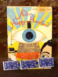 """Adios, Happy Homeland"" by Ana Menendez. La Casa Azul Bookstore loves #LatinoLit"