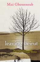 """Leaving Beirut"" a compelling book by Mai Ghoussoub :)"