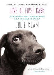 Love at First Bark: How Saving a Dog Can Sometimes Help You Save Yourself