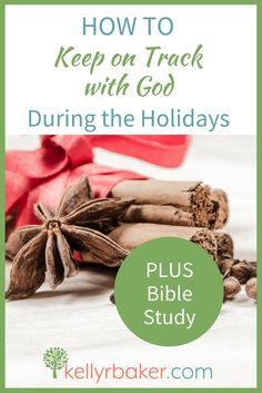Want to keep on track with God during the holidays? These three intentional decisions will help you thrive spiritually. Plus holiday Bible study. #biblestudy #spiritualgrowth #holidays #hellomornings #thriving #thrive #women #advent #thanksgiving via @thekellysinging
