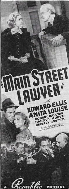 Robert Baldwin, Edward Ellis, and Anita Louise in Main Street Lawyer (1939)
