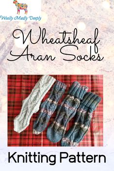 The Wheatsheaf Aran Socks have been designed to match the Wheatsheaf Cowl, Wheatsheaf Hat, Wheatsheaf Boot Cuffs and Wheatsheaf mittens. Knitting Socks, Knitting Ideas, Knitting Patterns, Cozy Socks, Lazy Days, Boot Cuffs, Christmas Knitting, Mittens, Cowl