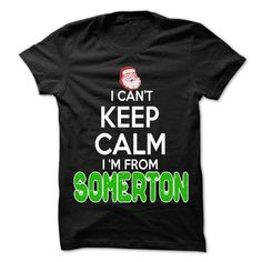 Keep Calm Somerton... Christmas Time - 99 Cool City Shi - #unique gift #gift bags. CHECKOUT => https://www.sunfrog.com/LifeStyle/Keep-Calm-Somerton-Christmas-Time--99-Cool-City-Shirt-.html?68278