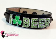 St. Patricks Day Bling. Get your GREEN on so you don't get pinched! Many sparkle accessories to choose from. I Love Beer with a Shamrock. You can find them in the Ready to go section of the website. www.facebook.com/... http://www.charmsations.com/#RonieK