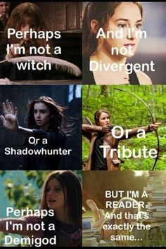 Harry Potter, Divergent, Mortal Instruments, Hunger Games and Percy Jackson I Love Books, Good Books, Books To Read, Movie Quotes, Book Quotes, Heros Film, Book Nerd Problems, Citations Film, Fandom Quotes